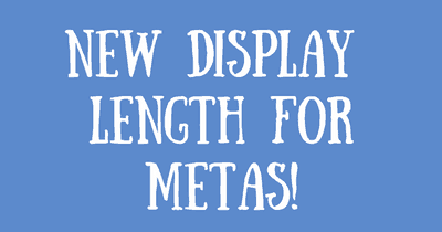 New Extended Length for Meta Descriptions